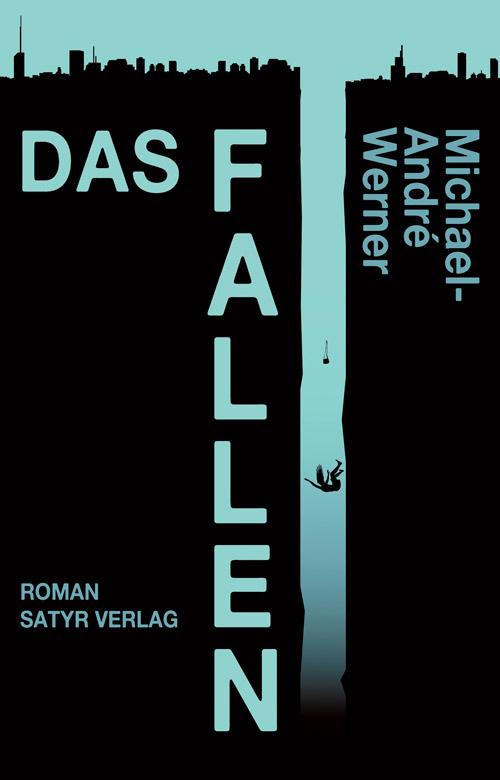 Michael-André Werner Das Fallen