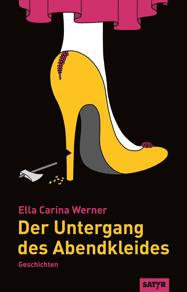 Ella carina Werner - Der Untergang des Abendkleides