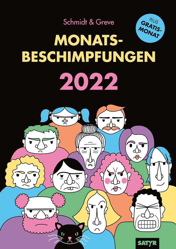 Greve Schmdit Monatsbeschimpfungen 2022