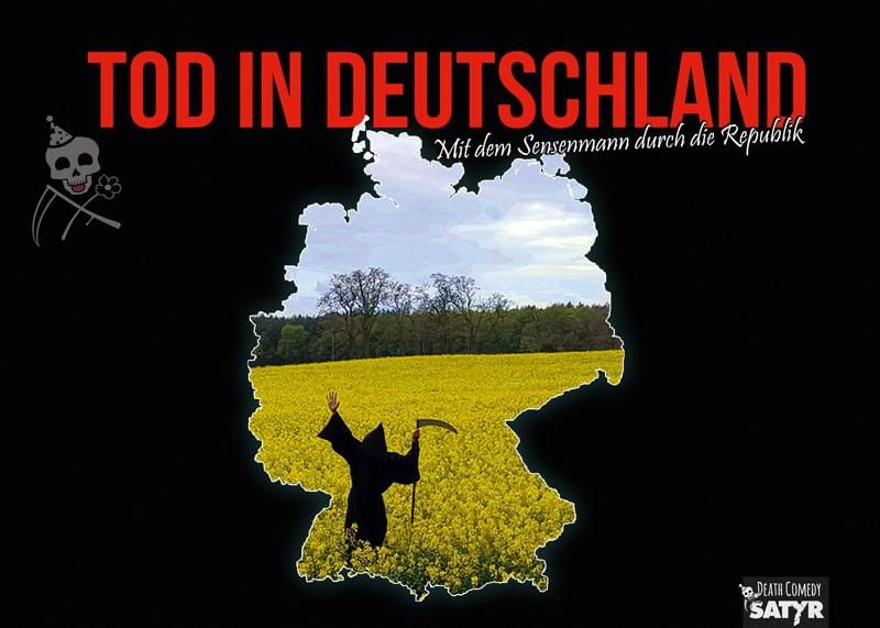 Tod in Deutschland DeathComedy Der Tod