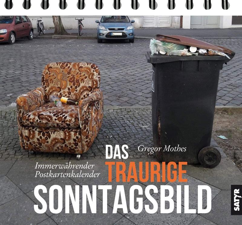 Das traurige Sonntagsbild Gregor Mothes Cover